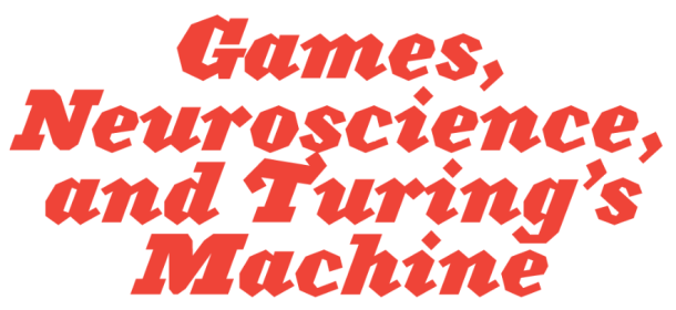 Games, Science, and Turing's Machine, Image Courtesy of BackChannel
